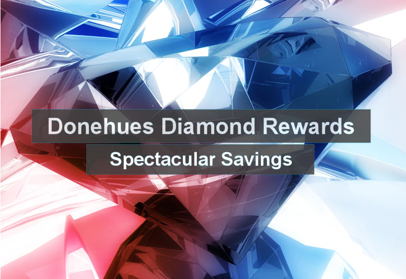 Diamond Rewards - spectacular savings for our customers